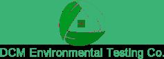 DCM Environmental Testing Co.